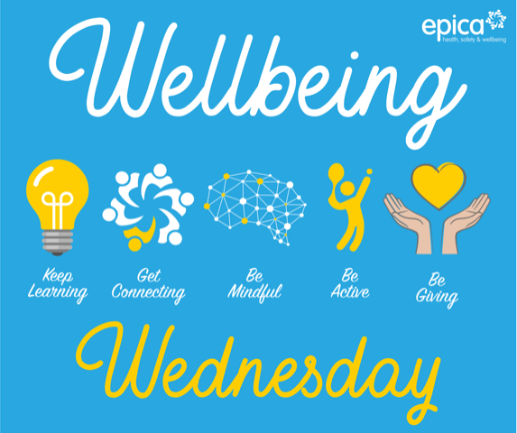 Wellbeing Wednesday – Wellness is wealth - Epica Health, Safety ...